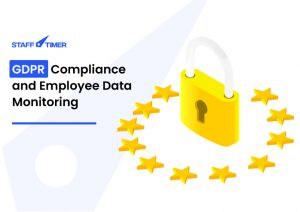 GDPR Compliance and Employee Data Monitoring