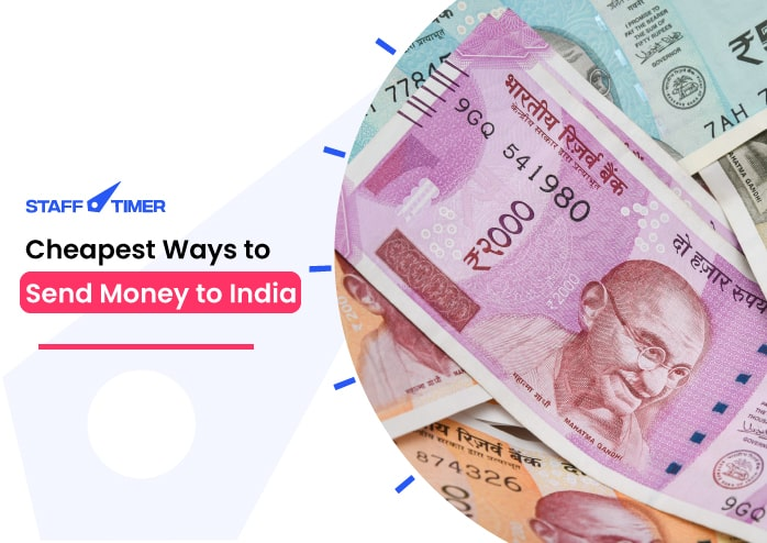 Cheapest way to send money to india and indian currency