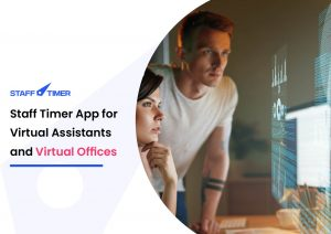 Staff Timer App for Virtual Assistants and Virtual Offices