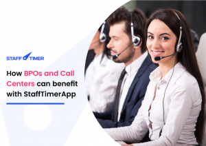 How BPOs and Call Centers can benefit with StaffTimer