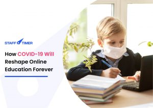 How COVID-19 Will Reshape Online Education Forever