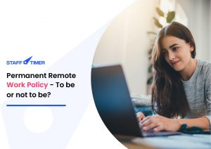Permanent Remote Work Policy – To be or not to be?